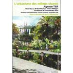 L'urbanisme des milieux vivants ; Agence TER