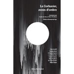 Le Corbusier, zone d'ombre