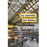 La comédie des Halles : décor et mise en scène
