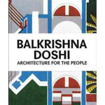 Balkrishna Doshi, Architecture for the people
