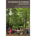 Patrick Bouchain : Un urbanisme de l'inattendu