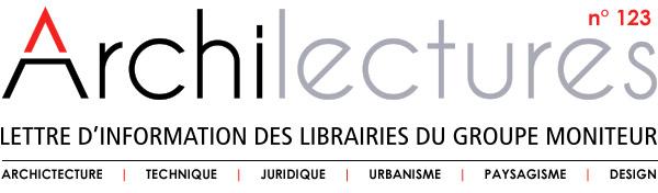 Archilecture, Lettre d'information des librairies du groupe Moniteur